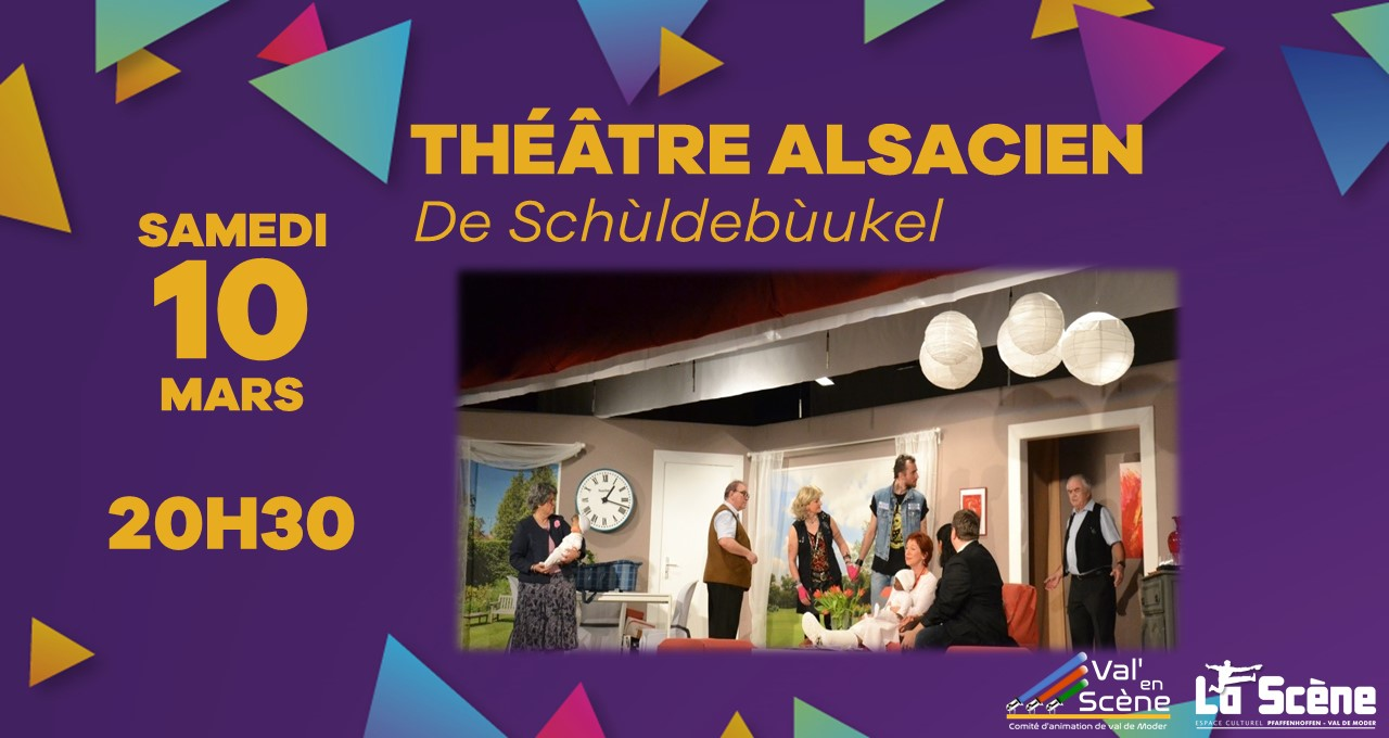 Théâtre Alsacien – De Schùldebùckel