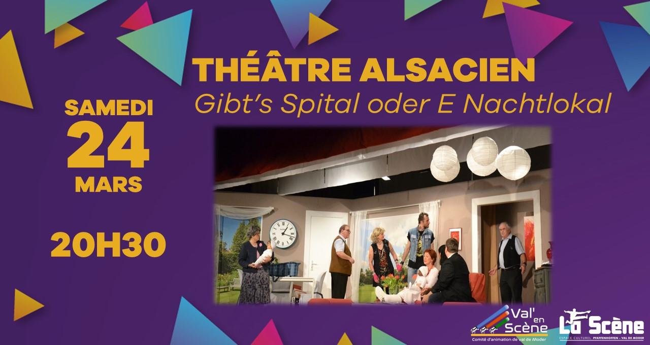 Théâtre Alsacien – Gibt's e Spitàl oder e Nàchtlokàl