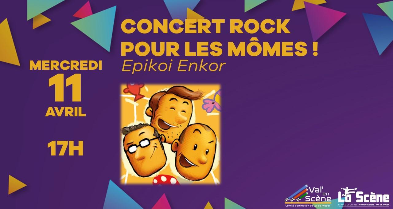 Epikoi Enkor, concert rock pour les mômes !