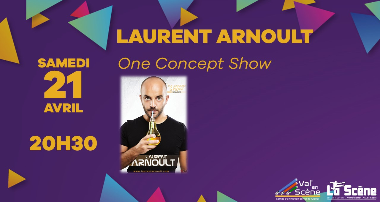 One concept show – Laurent Arnoult