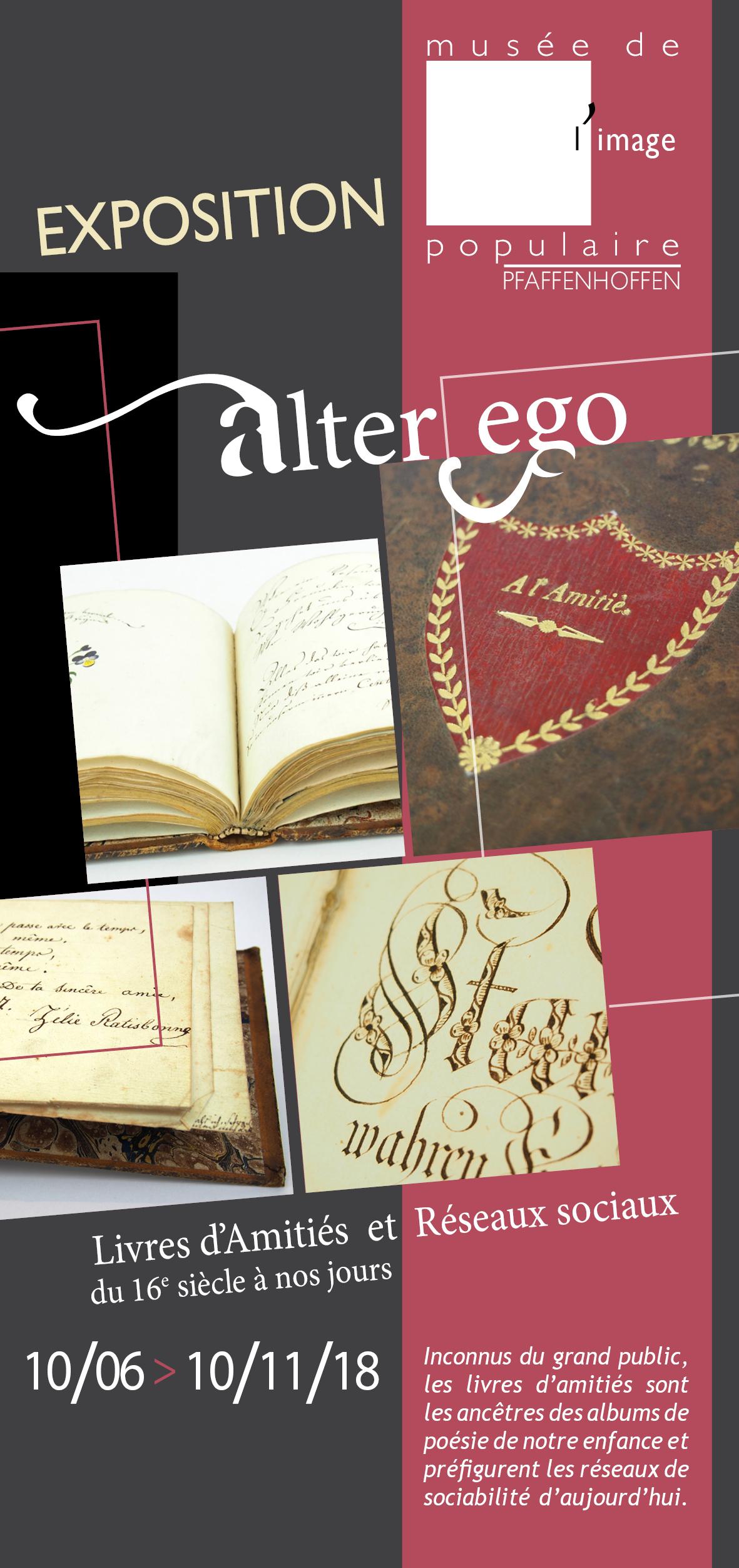 Exposition «Alter Ego : Livres d'Amitiés et Réseaux sociaux, du 16e siècle à nos jours»