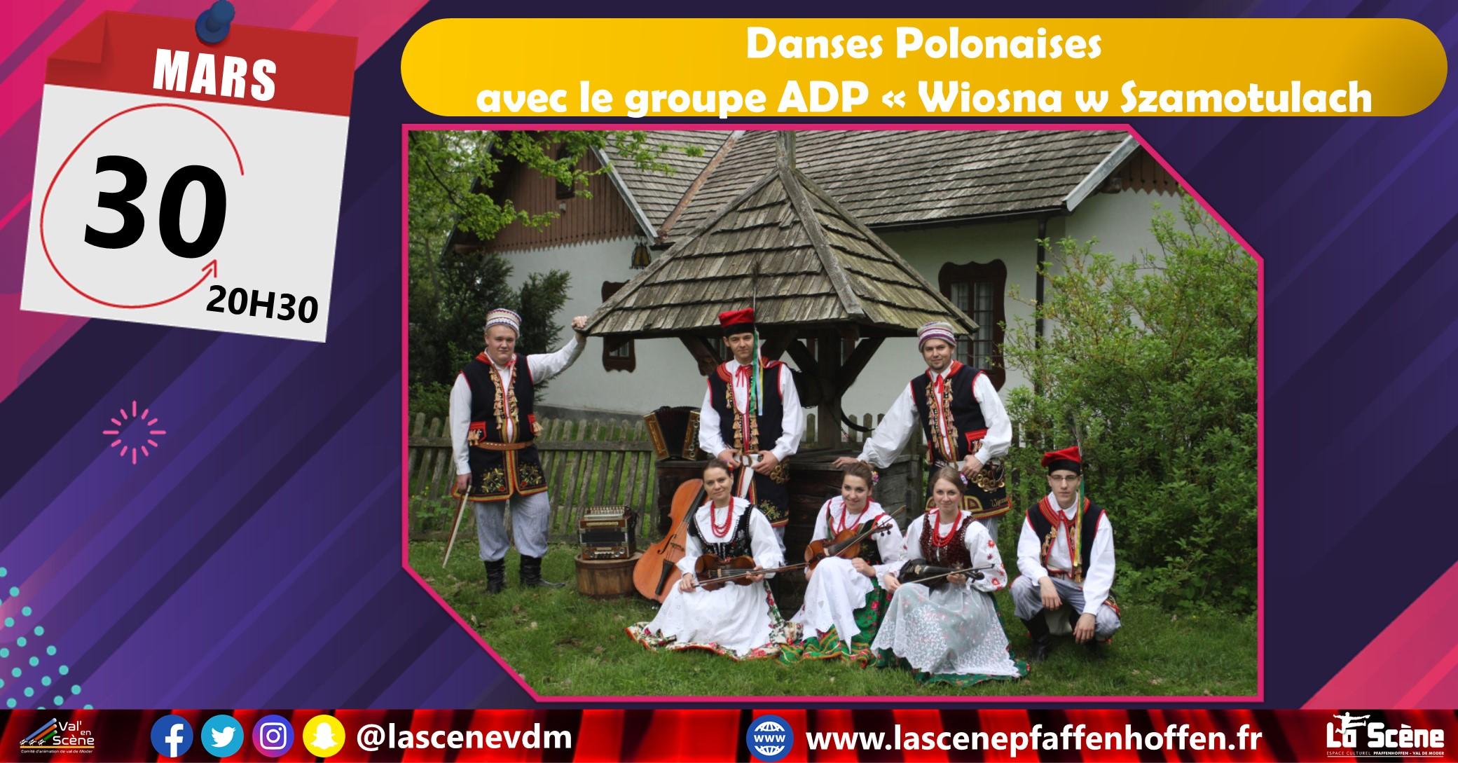 Danses Polonaises avec le groupe ADP « Wiosna w Szamotulach »