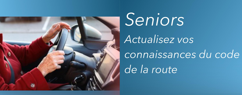 Seniors, actualisez vos connaissances du code de la route !
