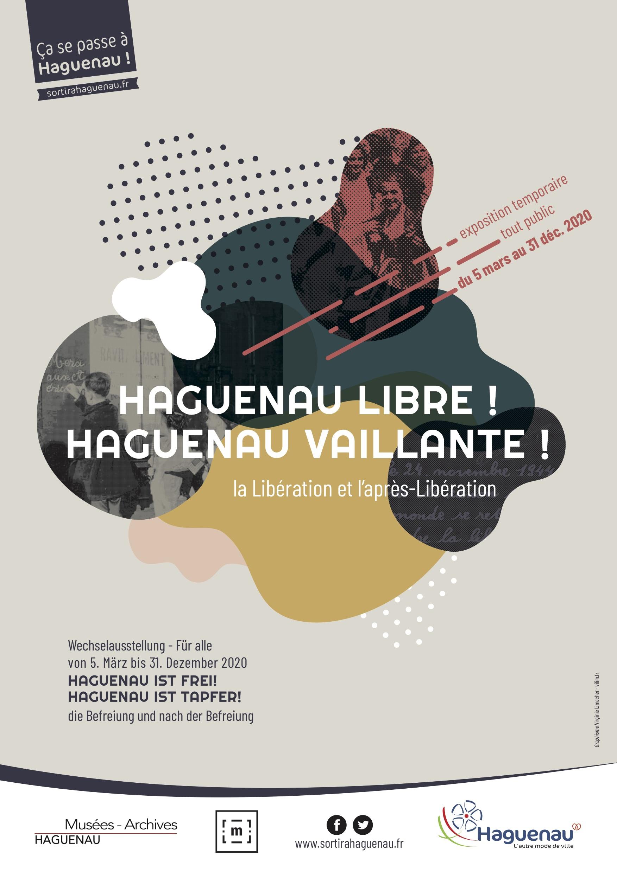 Exposition «Haguenau libre ! Haguenau vaillante !»