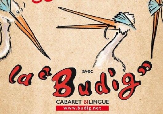 Cabaret bilingue – La Budig